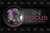 In Focus Feature